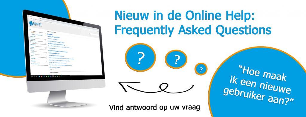 Nieuw in de Online Help: Frequently Asked Questions