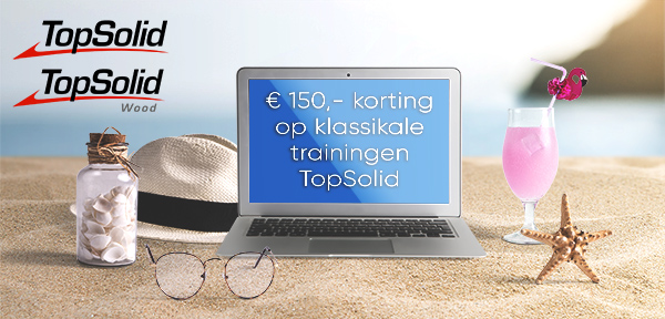 Nu €150 korting op klassikale trainingen TopSolid en TopSolid'Wood