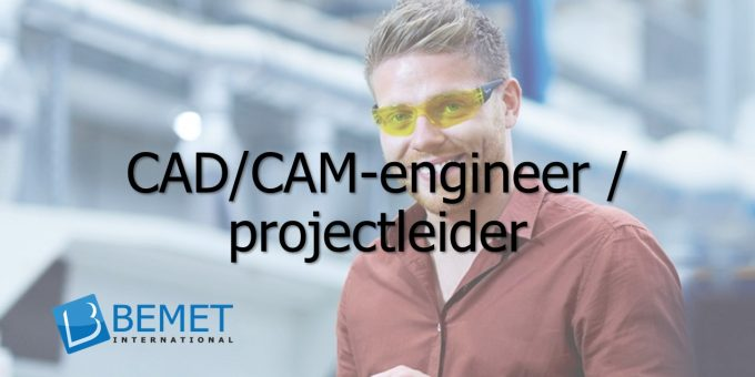 Bemet International zoekt een CAD/CAM-engineer / projectleider