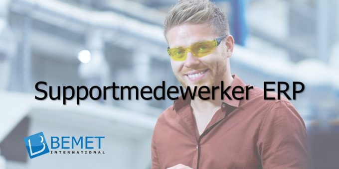 Bemet International zoekt een Supportmedewerker ERP